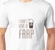 Don't Give A Frap Unisex T-Shirt