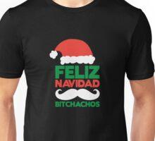 Feliz Navidad Bitchachos Unisex T-Shirt