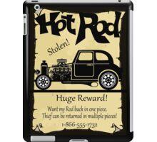 STOLEN STREET ROD....HUGE REWARD! iPad Case/Skin
