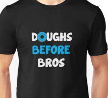 Doughs Before Bros Unisex T-Shirt