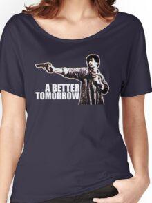 A Better Tomorrow Women's Relaxed Fit T-Shirt
