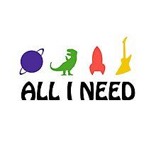 All I Need (planet, dinosaur, rocket, guitar) Photographic Print