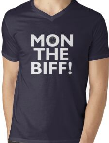 mon the biff! Mens V-Neck T-Shirt