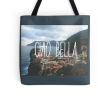 Ciao Bella and Ciao Cinque Terre Tote Bag