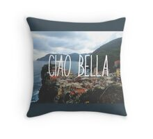 Ciao Bella and Ciao Cinque Terre Throw Pillow
