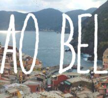 Ciao Bella and Ciao Cinque Terre Sticker