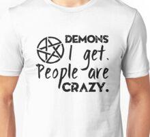 Demon I get Unisex T-Shirt
