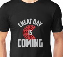 Cheat Day is Coming Unisex T-Shirt