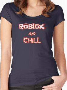 Roblox and Chill  Women's Fitted Scoop T-Shirt