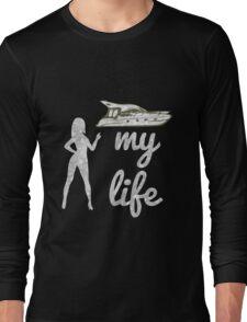 My Fabulous Life T-Shirt Long Sleeve T-Shirt