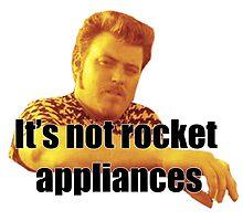 Ricky - It's not rocket appliances by skyhimonkey