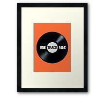 I've Got A One Track Mind Framed Print