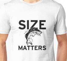 Size Matters Fishing Unisex T-Shirt