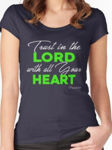Trust in the Lord with all Your Heart Women's Fitted Scoop T-Shirt