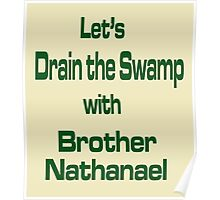 Let's Drain the Swamp with Brother Nathanael  #2 Poster