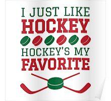 Hockey's My Favorite Poster