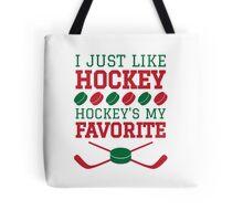 Hockey's My Favorite Tote Bag