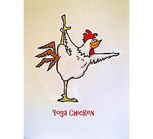 Yoga Chicken Photographic Print