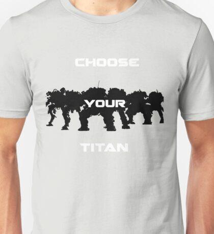 Choice of Titan Unisex T-Shirt