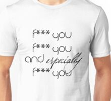"""Shameless Mickey Milkovich """"and especially f*** you"""" Unisex T-Shirt"""