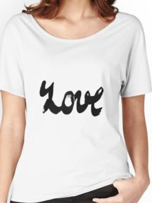 Watercolor ink lettering word love Women's Relaxed Fit T-Shirt