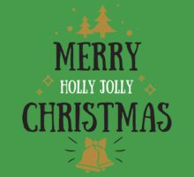 Merry Holly Jolly Christmas  Kids Tee