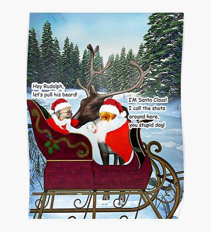 Santa Leo, Santa Houston, and Rudolph Poster