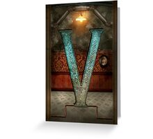 Steampunk - Alphabet - V is for Victorian Greeting Card