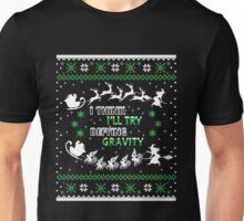 Defying Gravity Wicked Ugly Christmas Sweatshirt Unisex T-Shirt