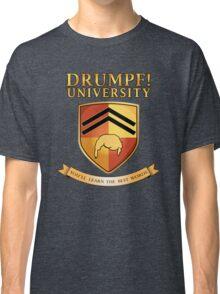 Drumpf University Classic T-Shirt