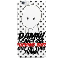 DJANGO UNCHAINED I can't see FUCKING SHIT out of this thing iPhone Case/Skin