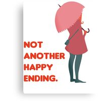 Not Another Happy Ending Metal Print