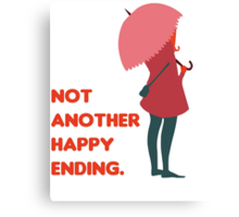 Not Another Happy Ending Canvas Print