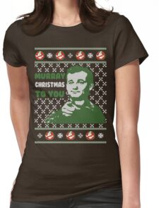 Murray Christmas to You T-Shirt Womens Fitted T-Shirt