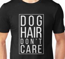 Dog Hair Unisex T-Shirt