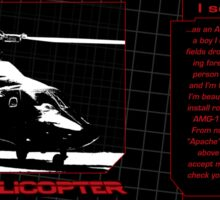 Identify as an Attack Helicopter - Mug Sticker