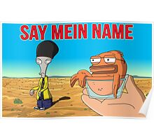 Say Mein Name Poster