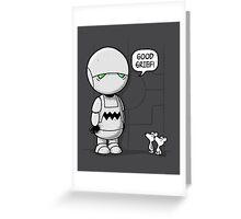 Good Grief Marvin Greeting Card