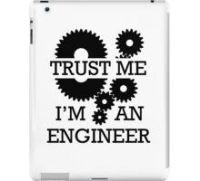 Trust Me I'm An Engineer iPad Case/Skin