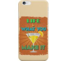 Motivational Quote Poster. Life is What You Make It. iPhone Case/Skin