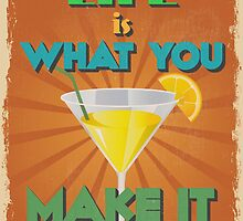 Motivational Quote Poster. Life is What You Make It. by sibgat