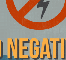 Motivational Quote Poster. No Negative Thoughts Allowed. Sticker