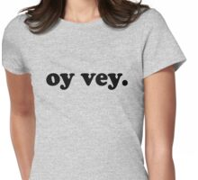 oy vey Womens Fitted T-Shirt