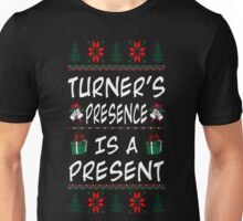 Turner Presence Is Present Christmas Ugly T Shirt T-Shirt Unisex T-Shirt