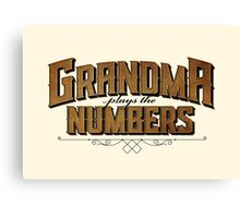 Grandma Plays the Numbers Canvas Print