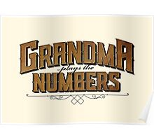 Grandma Plays the Numbers Poster