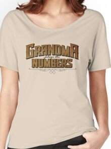 Grandma Plays the Numbers Women's Relaxed Fit T-Shirt