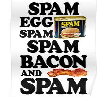 Spam Egg Bacon and Spam Poster