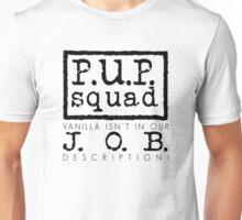P.U.P. Squad Unisex T-Shirt