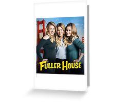 Fuller House Season 2 netflix Greeting Card